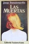 jorge-ibarguengoitia-las-muertas-ed-sudamericana-4992-MLA3954603551_032013-F