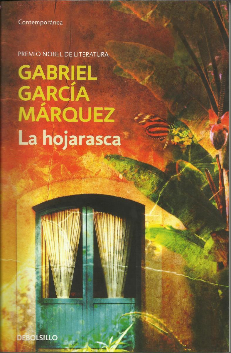 Reseña de: La hojarasca de Gabriel García Marquez