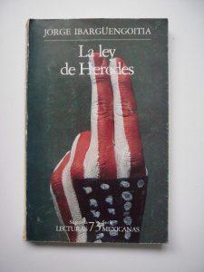 la-ley-de-herodes-jorge-ibarguengoitia-1987-3383-MLM4146288307_042013-F