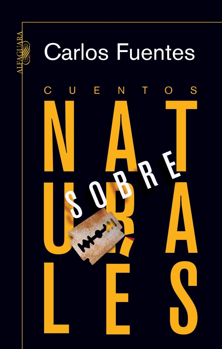 Reseña | Cuentos sobrenaturales, Carlos Fuentes