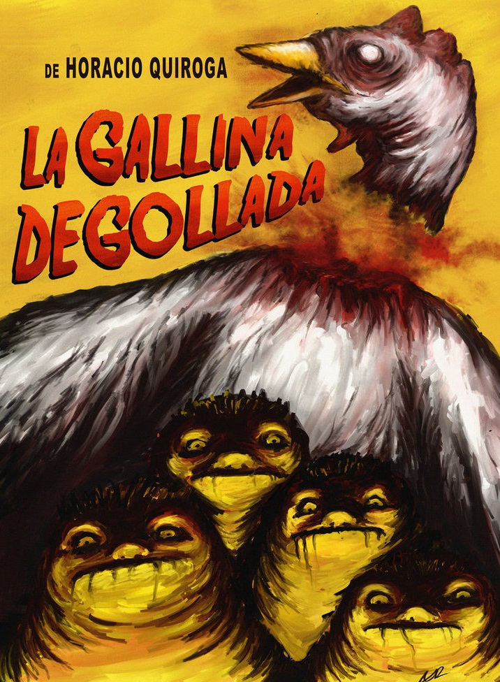 La gallina degolalda - Horacio Quiroga